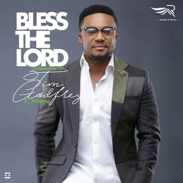 Tim Godfrey Bless The Lord