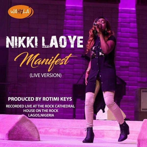 Nikki Laoye Manifest Video