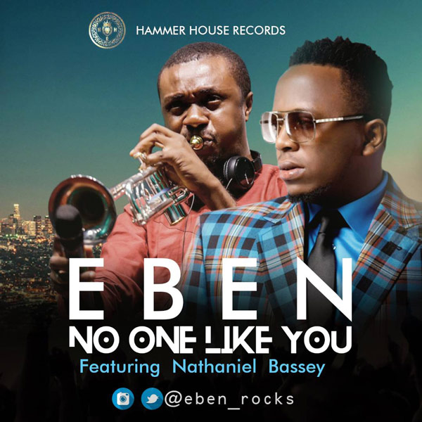Eben No One Like You