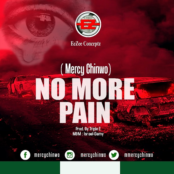 Mercy Chinwo No More Pain