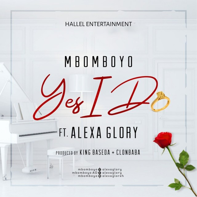 Mbomboyo Yes I Do