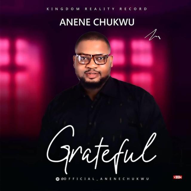 Anene Chukwu Grateful