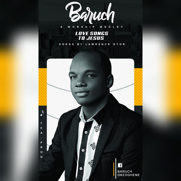 Baruch Love Songs To Jesus
