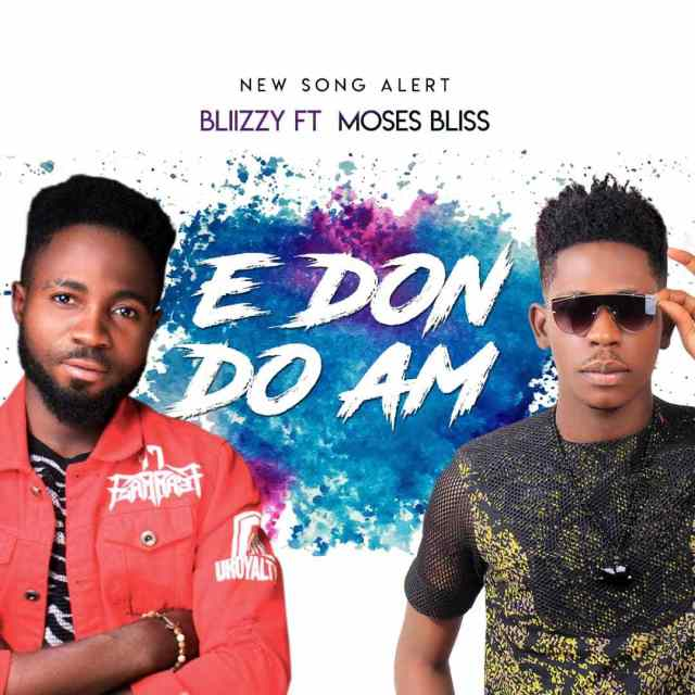 Blizzy E Don Do Am