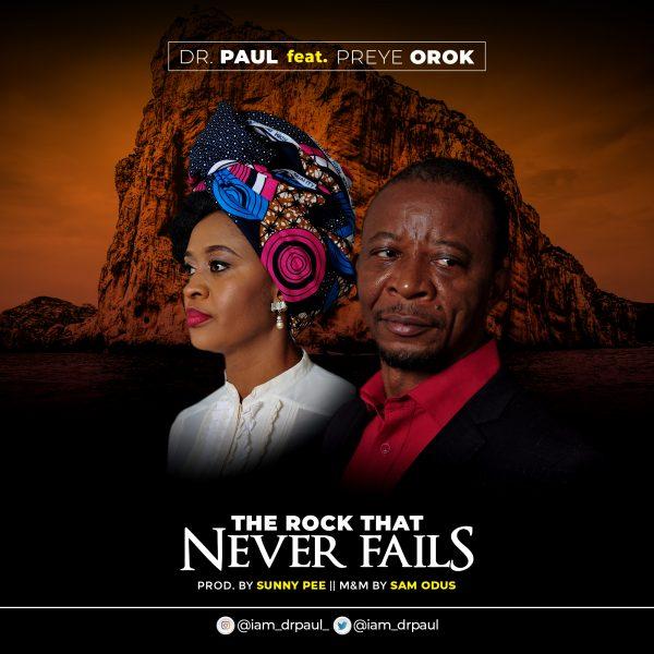 Dr. Paul The Rock That Never Fails