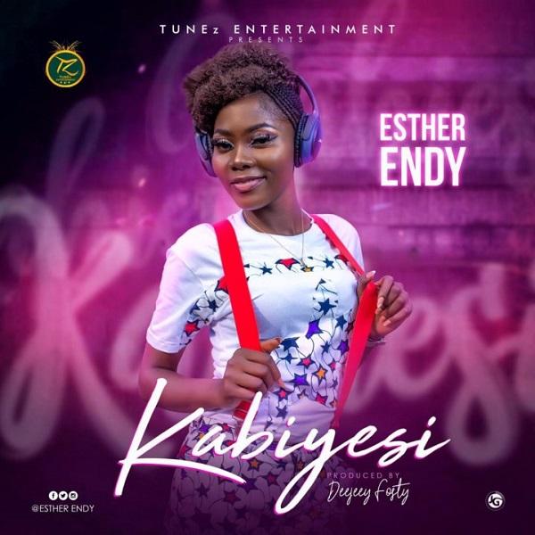 Esther Endy Kabiyesi lyrics