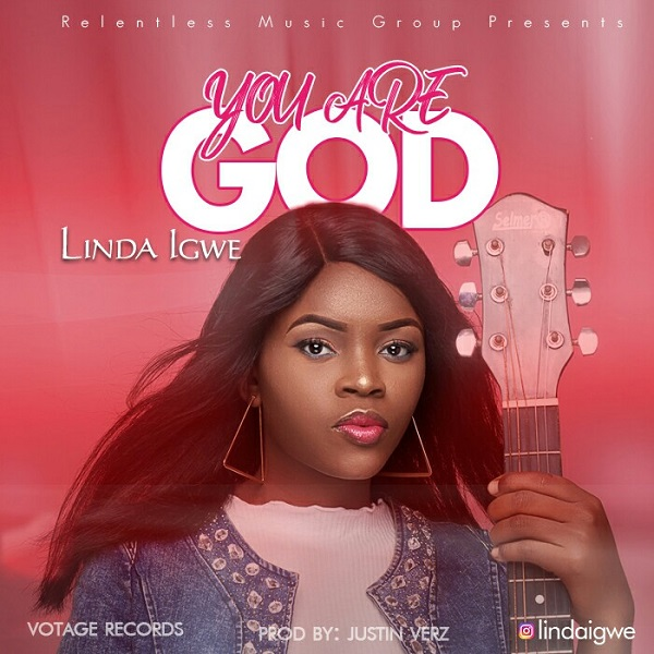 Linda Igwe You Are God