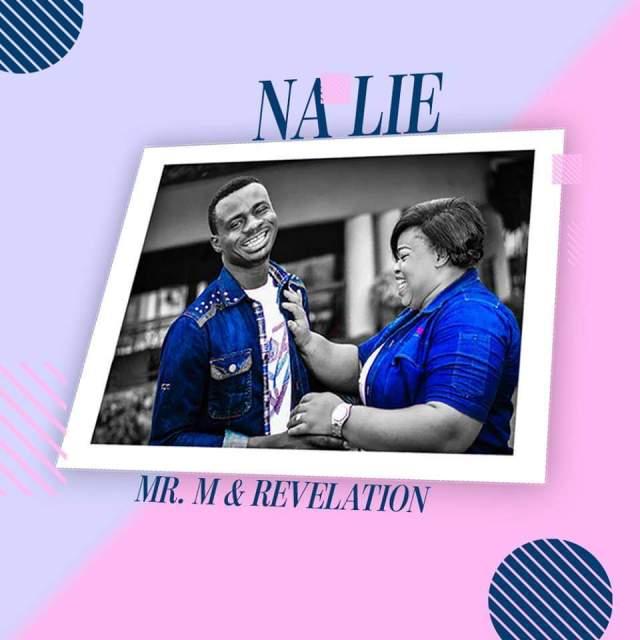 Mr M and Revelation Na lie