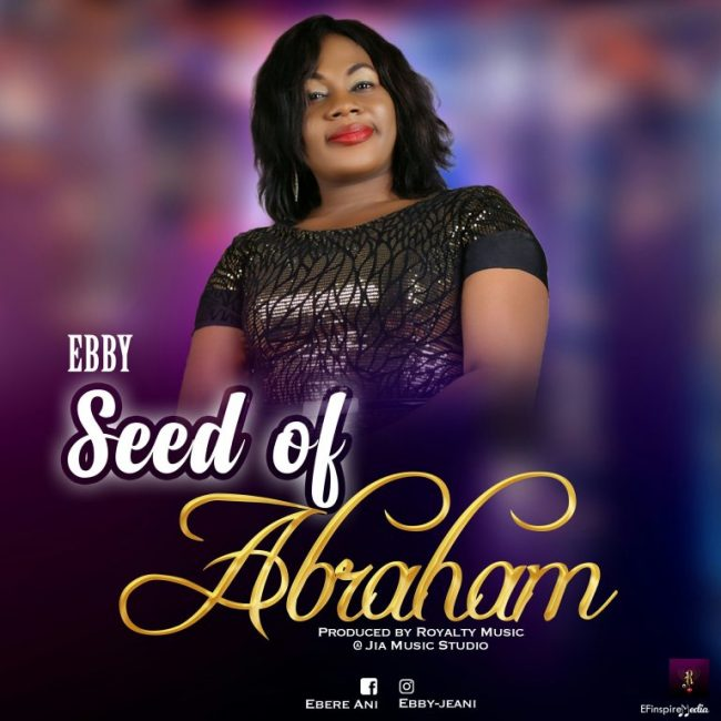 Ebby Seed Of Abraham