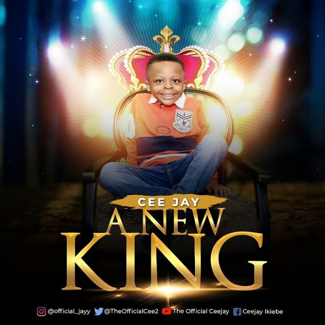 Ceejay A New King