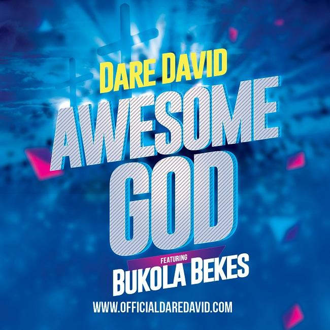 Dare David Awesome God