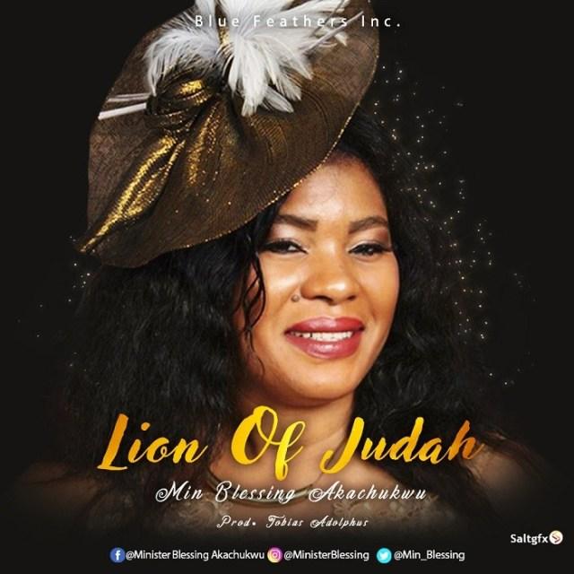 Blessing Akachukwu Lion Of Judah