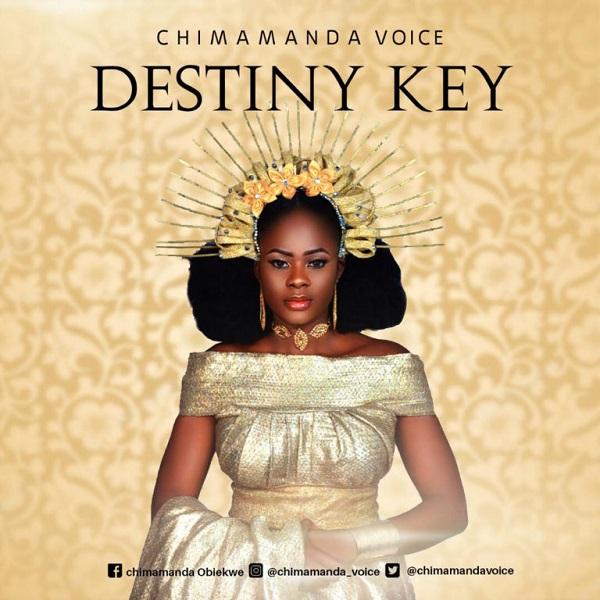 Chimamanda Voice Destiny Key