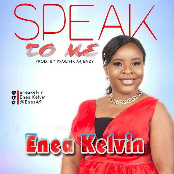 Enea Kelvin Speak To Me