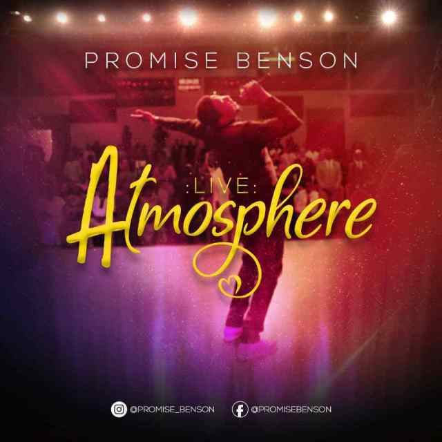Promise Benson – Atmosphere