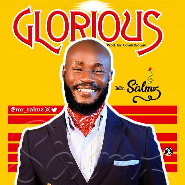 Mr Salmz Glorious