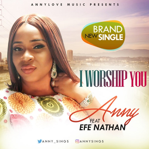Anny I Worship You
