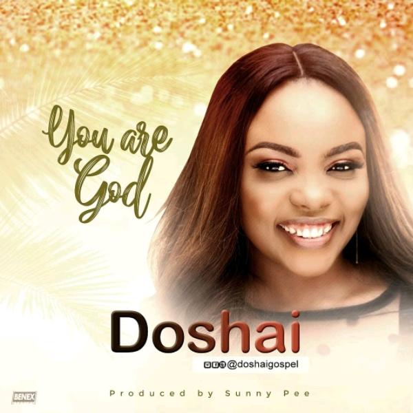 Doshai You Are God