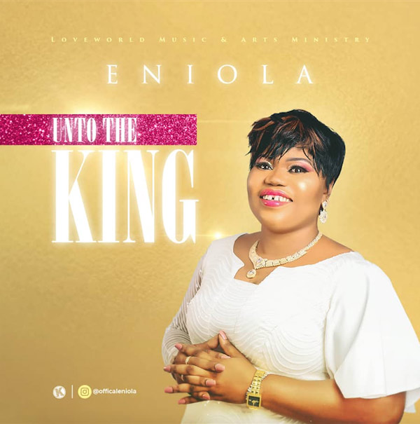 Eniola Unto The King