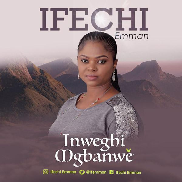 Ifechi Emman Inweghi mgbanwe