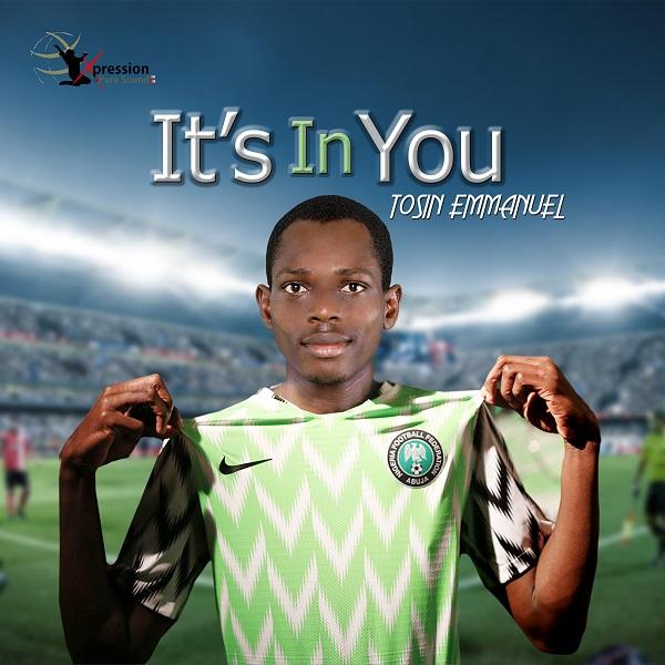 Tosin Emmanuel It's In You