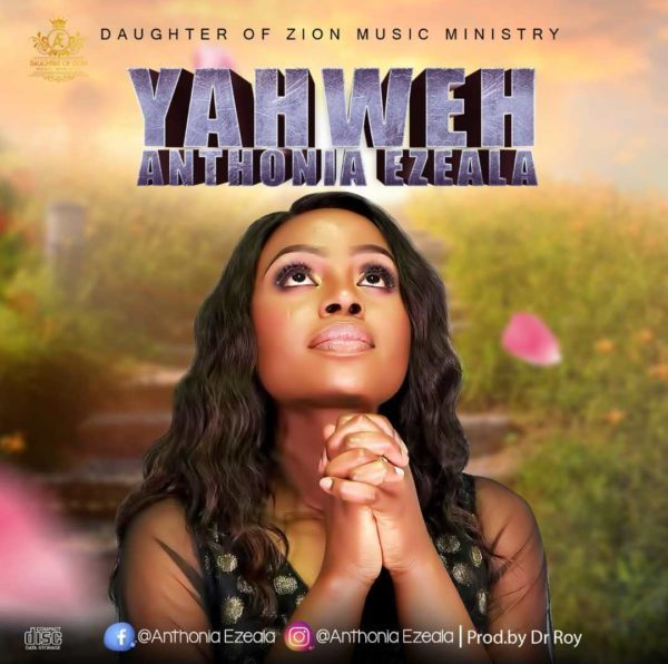 Anthonia Ezeala Yahweh