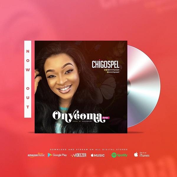 Chi-Gospel Onyeoma Remix