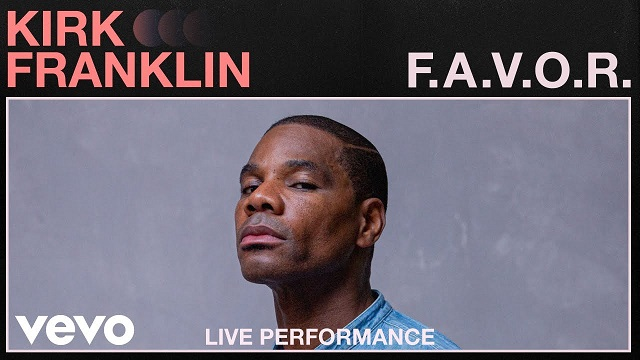 Kirk Franklin F.A.V.O.R
