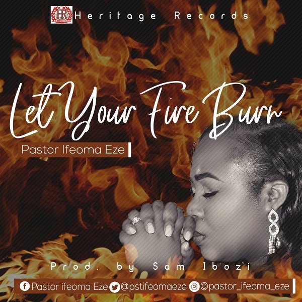 Pastor Ifeoma Eze Let your Fire Burn