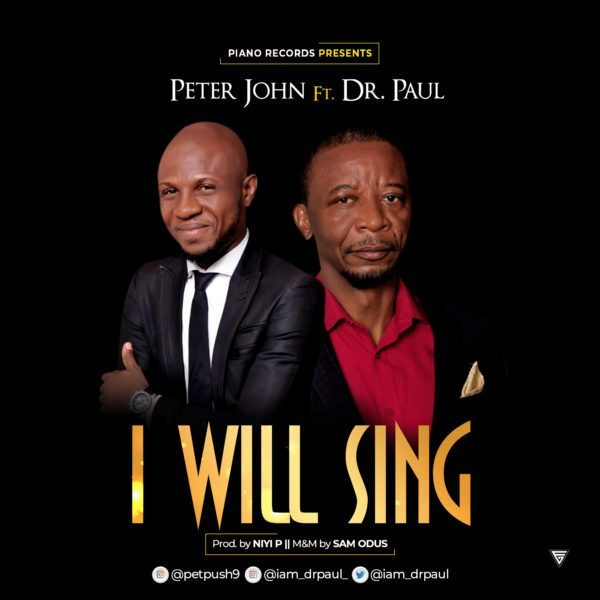 Peter John I Will Sing