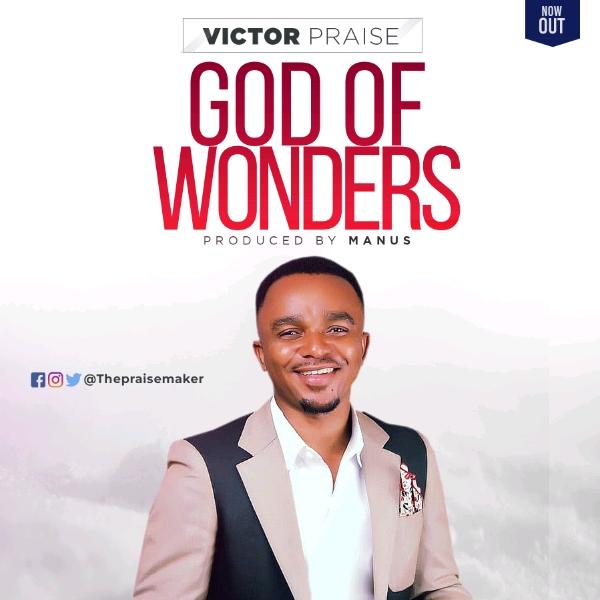 Victor Praise God Of Wonders