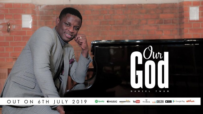 Daniel Twum Our God