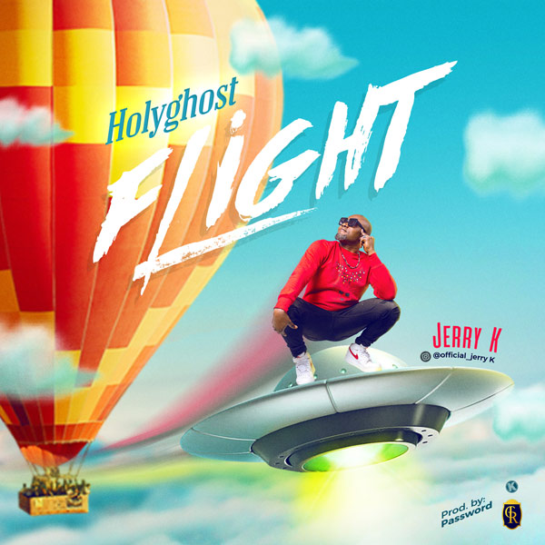 Jerry K Holy Ghost Flight