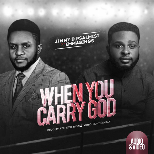 Jimmy D Psalmist When You Carry God