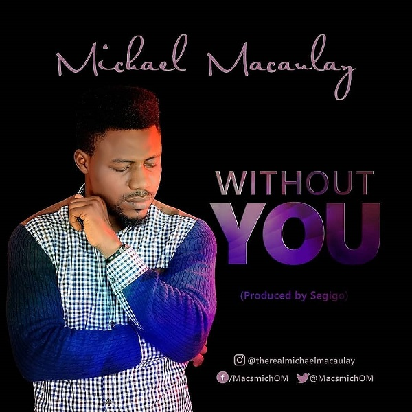 Michael Macaulay Without You
