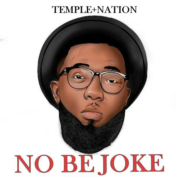 Temple Nation No Be Joke