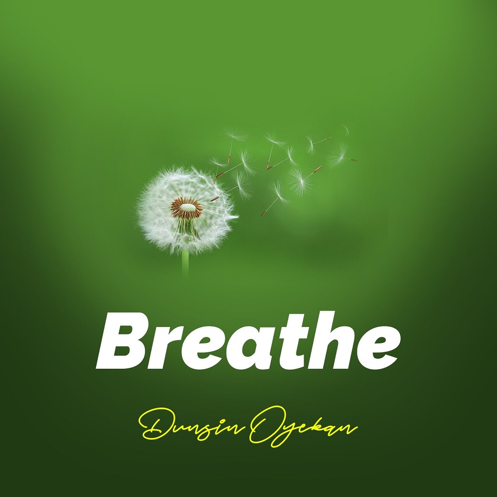 Dunsin Oyekan Breathe Album Art