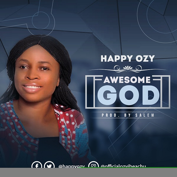 Happy Ozy Awesome God