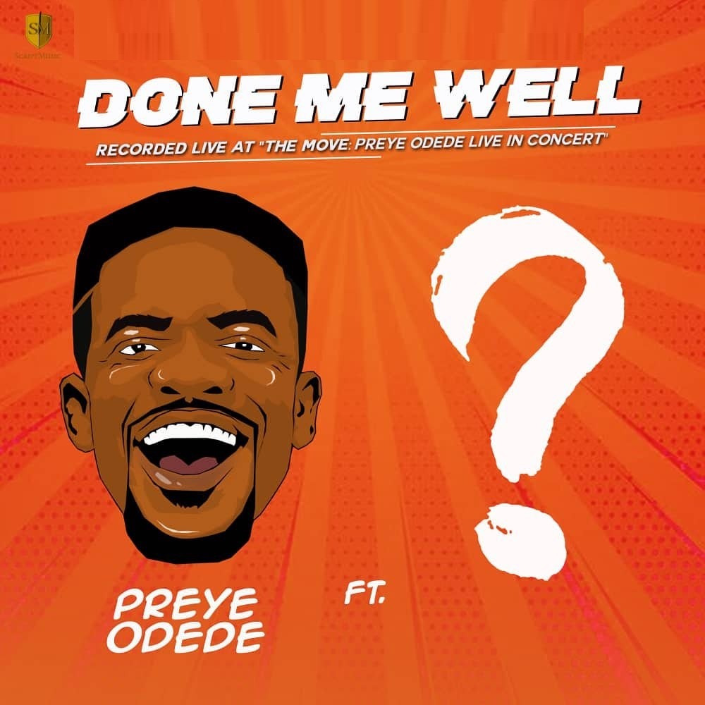 Preye Odede Done Me Well Artwork