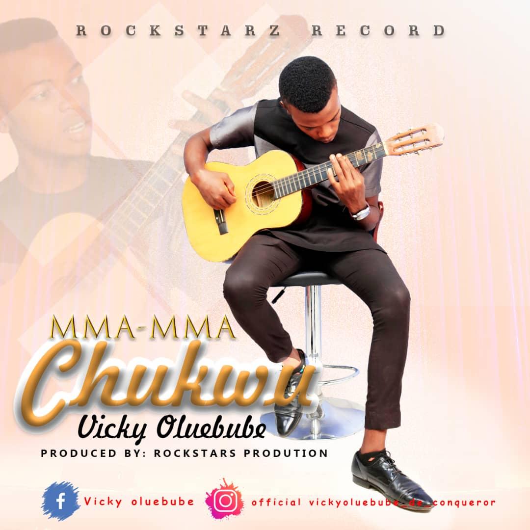 Vicky Oluebube Mma Mma Chukwu