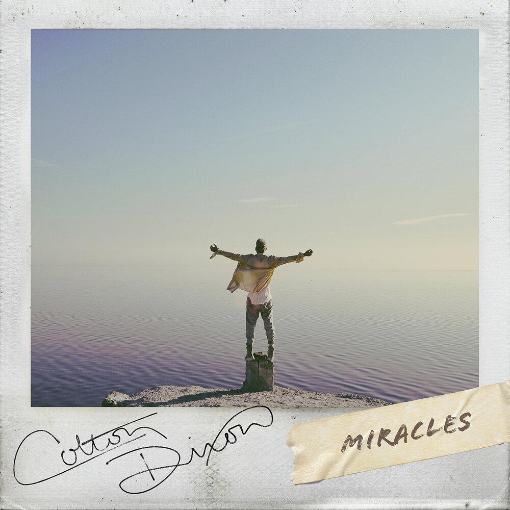 Colton Dixon Miracles