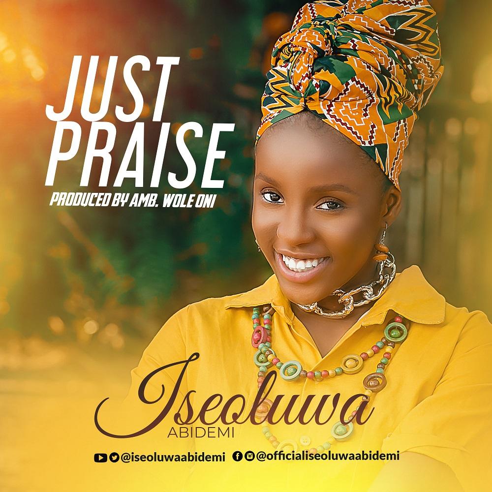 Iseoluwa Just Praise
