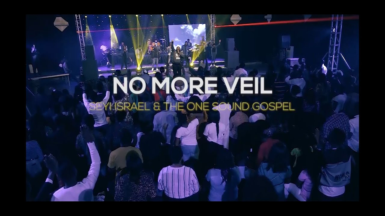 Seyi Israel No More Veil