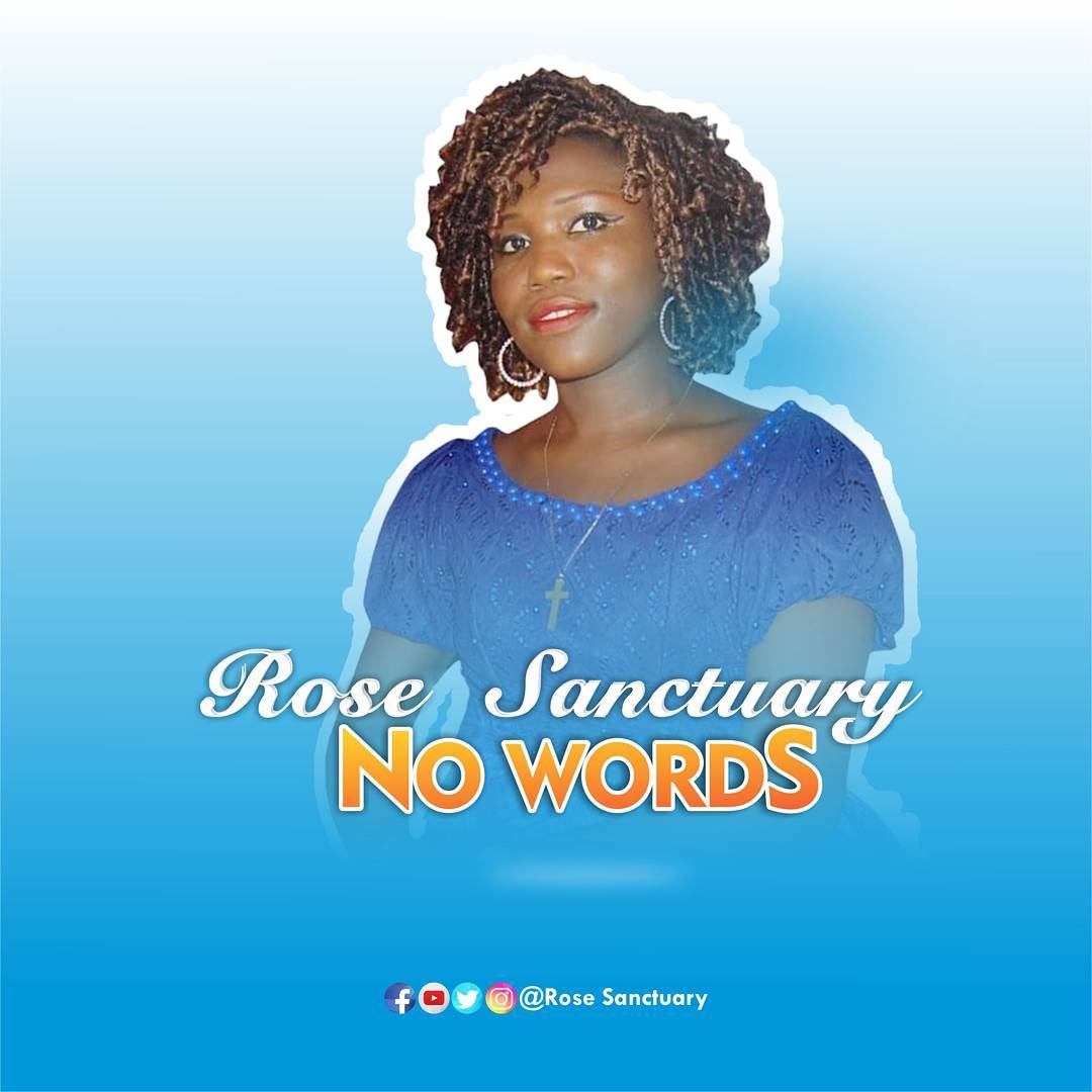 Rose Sanctuary – No Words