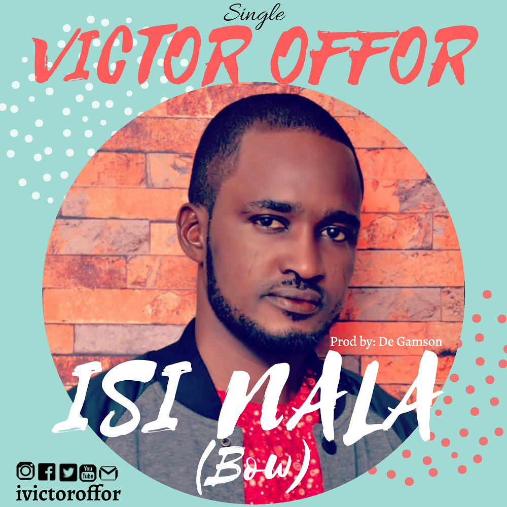 Victor Offor Isi Nala (Bow)