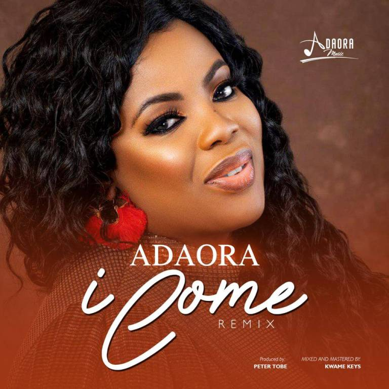 Adaora I Come (Remix)