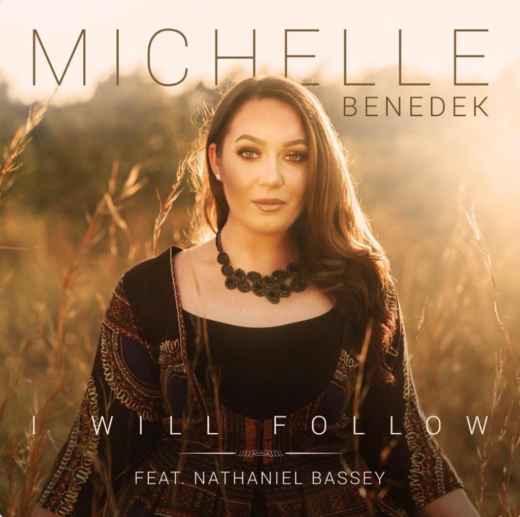 Michelle Benedek I Will Follow