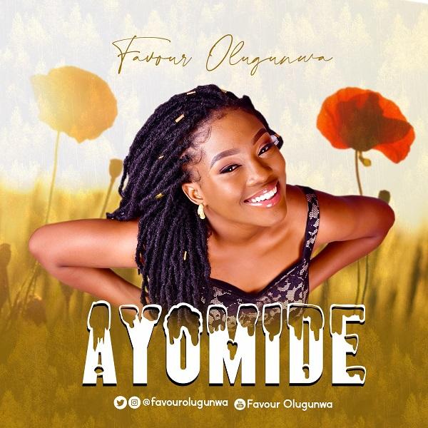 Favour Olugunwa - Ayomide