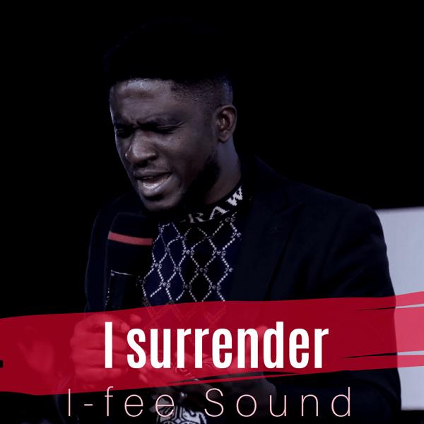 I-Fee Sound – I Surrender