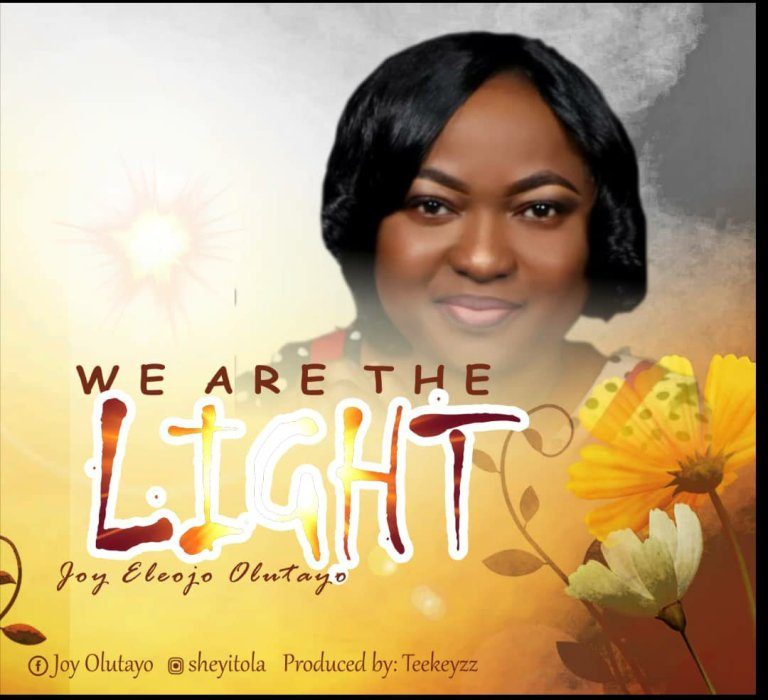 Joy Olutayo – We Are The Light